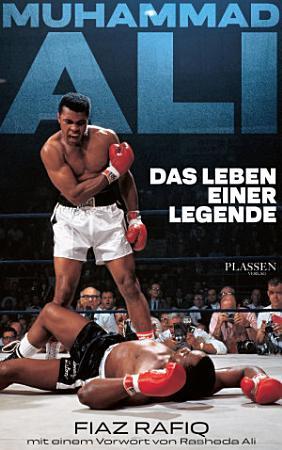 Muhammad Ali   Das Leben einer Legende PDF