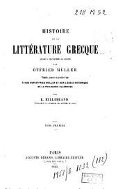 Histoire de la littérature grecque jusqu'à Alexandre le Grand: Volume1