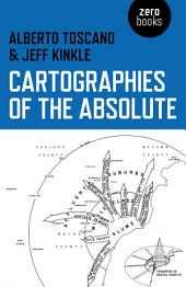 Cartographies of the Absolute