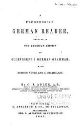 Deutsches Lesebuch: mit Rücksicht auf die amerikanische Ausgabe der Ollendorff'schen Methode