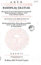 A.R.P.M. Thomas de Lemos. Panoplia gratia... dissertationes theologicae ab authore in IV tomes distributae...