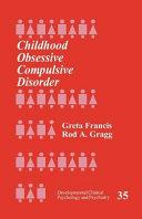 Childhood Obsessive Compulsive Disorder
