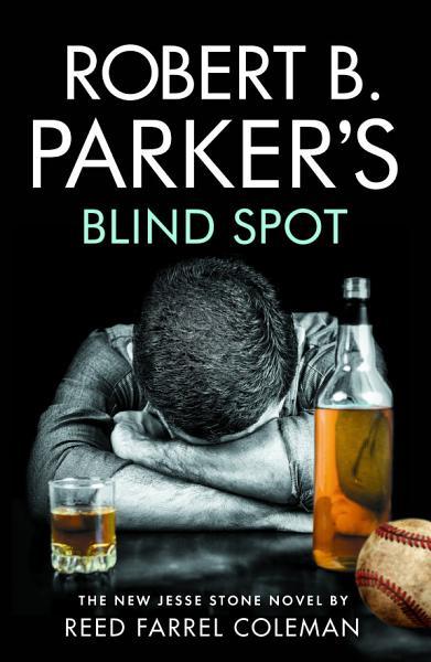 Download Robert B Parker s Blind Spot Book