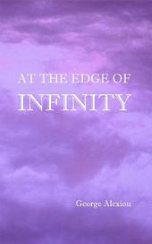 At the Edge of Infinity