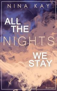 All The Nights We Stay PDF