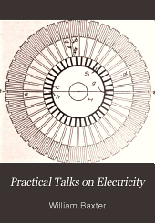 Practical talks on electricity: Parts 1-2