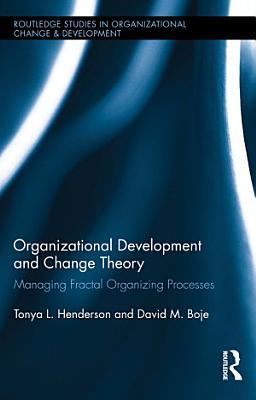 Organizational Development and Change Theory