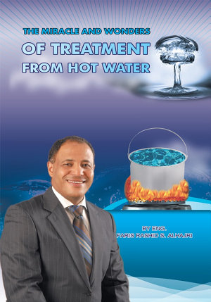 The Miracle & Wonders of Treatment from Hot Water