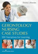 Gerontology Nursing Case Studies