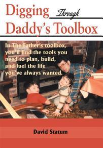 Digging Through Daddy s Toolbox PDF