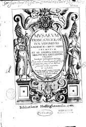 Musaeum Franc. Calceolarii,... a Benedicto Ceruto,... incoeptum et ab Andrea Chiocco,...descriptum et perfectum...