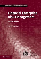 Financial Enterprise Risk Management: Edition 2