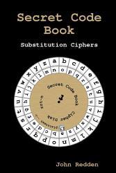 Secret Code Book Substitution Ciphers Book PDF