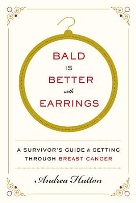 Bald Is Better with Earrings PDF