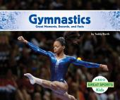 Gymnastics: Great Moments, Records, and Facts: Great Moments, Records, and Facts