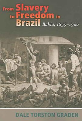 From Slavery to Freedom in Brazil PDF