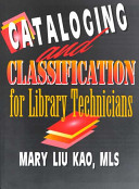 Cataloging and Classification for Library Technicians PDF