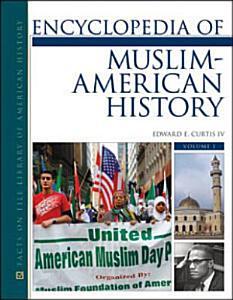 Encyclopedia of Muslim-American History