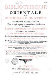 Bibliothèque orientale ou Dictionnaire universel contenant generalement tout ce qui regarde la connoissance des Peuples de l'Orient... par Monsieur d'Herbelot, (Discours par A. Galland)