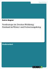 Nordeuropa im Zweiten Weltkrieg: Finnland im Winter- und Fortsetzungskrieg