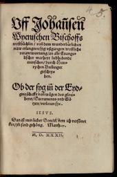 Auf Johannsen Wyenischen Bischoffs Trostbüchlin ... tröstliche Verantwortung