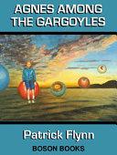 Agnes Among the Gargoyles