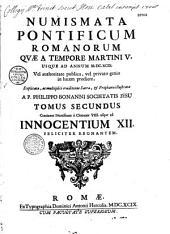 Numismata pontificum romanorum quae a tempore Martini V usque ad annum 1699... a P. Philippo Bonanni,...