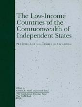 The Low-Income Countries of the Commonwealth of Independent States: Progress and Challenges in Transition