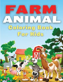 Farm Animal Coloring Book for Kids