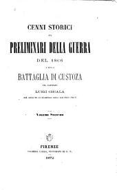 Cenni storici sui preliminari della guerra del 1866 e sulla battaglia di Custoza: Volume 2