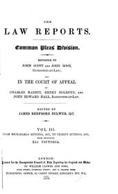 The Law Reports: Common Pleas Division, Reported by ... and in the Court of Appeal by ... 1875-76 -- 1879-80, Volume 3