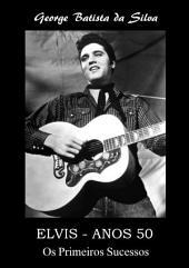 Elvis Anos 50