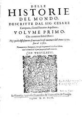 Volvme Primo, Che contiene Libri Dieci: Ne' quali diffusamente si narrano le cose auuenute dall'Anno 1570. fino al 1580. Nuouamente Stampate, con gli Argomenti à ciascun Libro: 1