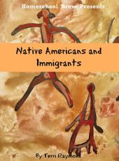 Native Americans and Immigrants: First Grade Social Science Lesson, Activities, Discussion Questions and Quizzes