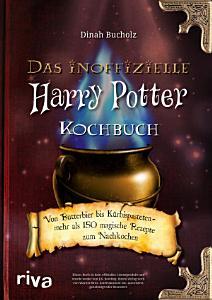 Das inoffizielle Harry Potter Kochbuch PDF