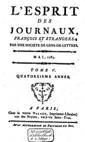 L'Esprit des journaux franc̜ais et étrangers: Volume135