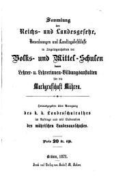 Sammlung der Reichs- und Landesgesetze, Verordnungen und Landtagsbeschlüsse in Angelegenheiten der Volks- und Mittel-Schulen ... für die Markgrafschaft Mähren