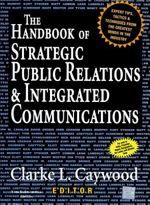 Handbook of Strategic Public Relations and Integrated Communications