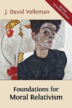 Foundations for Moral Relativism PDF