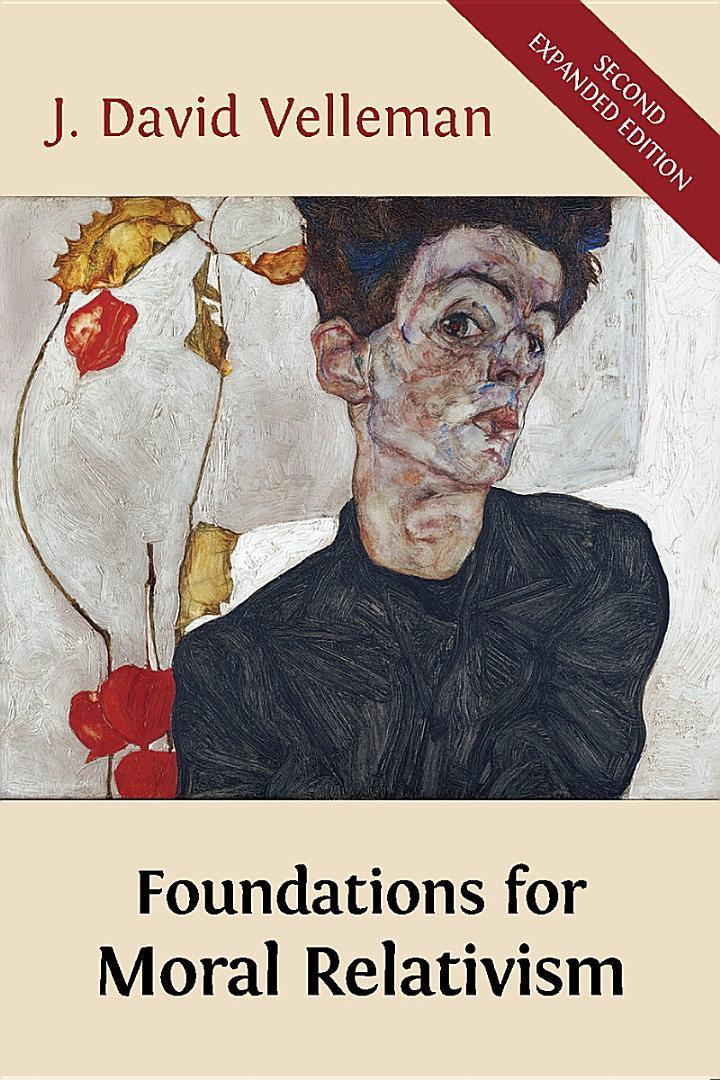 Foundations for Moral Relativism