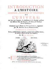 Introduction à l'histoire moderne, générale et politique de l'univers...: Europe, Asie, Afrique et Amérique