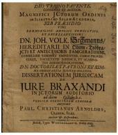 ... Dissertationem Juridicam De Jure Braxandi