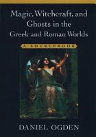 Magic  Witchcraft  and Ghosts in the Greek and Roman Worlds PDF