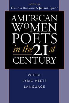 American Women Poets in the 21st Century PDF