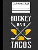 Hockey and Tacos Composition Notebook - 4x4 Quad Ruled