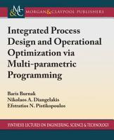 Integrated Process Design and Operational Optimization via Multiparametric Programming PDF