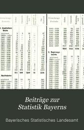 Beiträge zur Statistik Bayerns: Bände 55-56