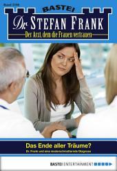 Dr. Stefan Frank - Folge 2296: Das Ende aller Träume?
