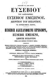 Eusebiu tu Alexandreōs, Eusebiu Emisēnu, ta Heuriskomena panta
