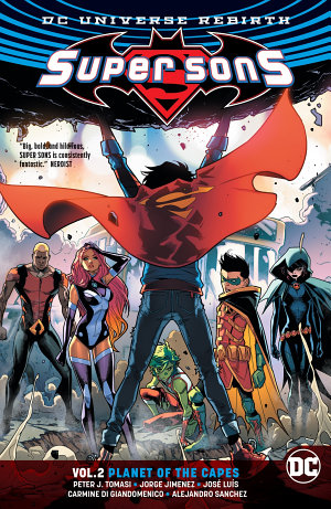 Super Sons Vol  2  Planet of the Capes